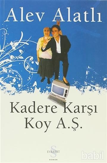KADERE KARŞI KOY A.Ş.