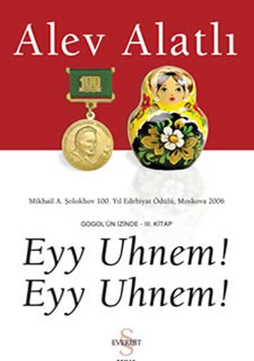 EYY UHNEM EYY UHNEM - GOGOL'UN İZİNDE III