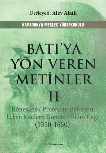 BATIYA YÖN VEREN METİNLER II