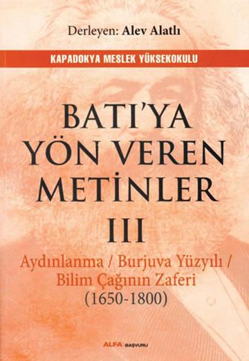 BATIYA YÖN VEREN METİNLER III