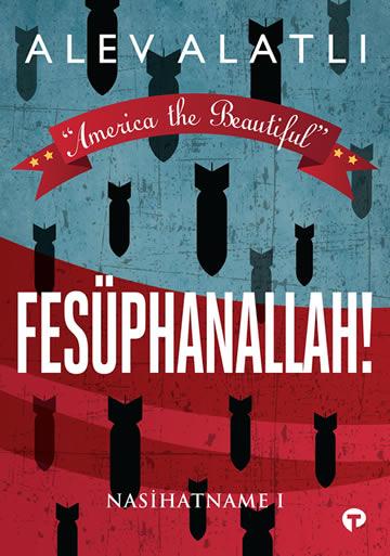 """FESÜPHANALLAH! """"America the Beautiful"""""""